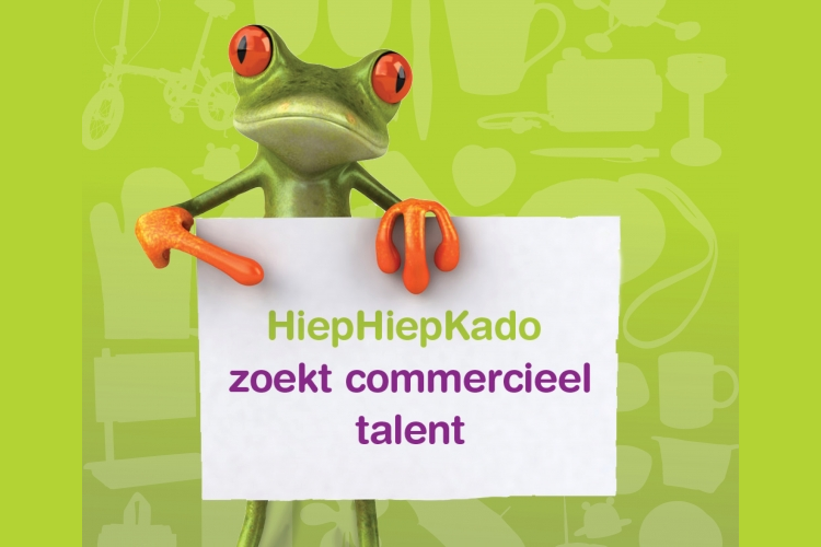 HiepHiepKado Zoekt commercieel talent